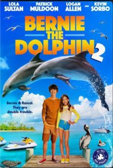 Bernie the Dolphin 2 (2019) เบอร์นี่ โลมาน้อย หัวใจมหาสมุทร 2