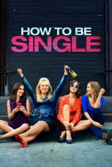 How to Be Single ฮาว-ทู โสด แซ่บ